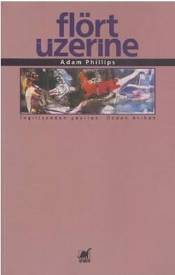 Adam Phillips Flört Üzerine Pdf