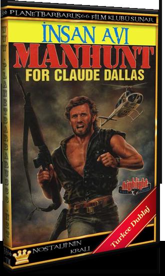 İnsan Avı (Manhunt for Claude Dallas) 1986 Vhsrip Dual Türkce Dublaj - barbarus
