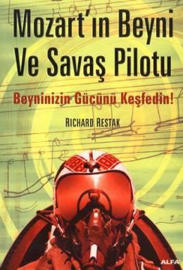 Richard Restak Mozart'ın Beyni ve Savaş Pilotu Pdf