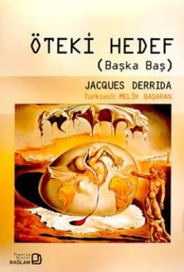 Jacques Derrida Öteki Hedef Pdf