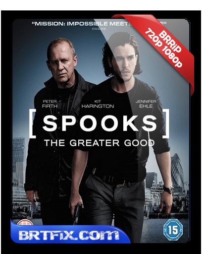 Casuslar - Spooks: The Greater Good (2015) Türkçe Dublaj İndir
