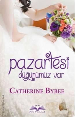 Catherine Bybee Pazartesi Düğünümüz Var Pdf