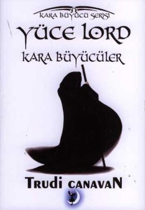 Trudi Canavan Yüce Lord Kara Büyücüler Pdf