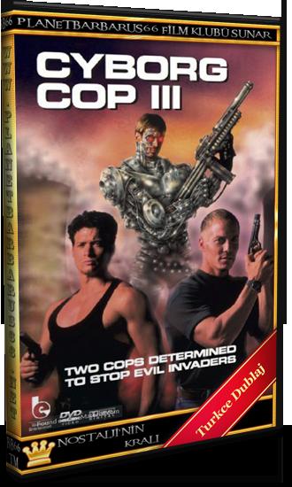 Cyborg Cop 3 (1995) Dvdrip Türkce Dublaj - barbarus