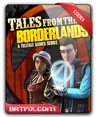 Tales from the Borderlands Episode 5 CODEX Full İndir Oyun Download Yükle