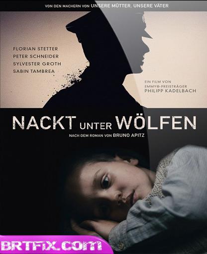 Kurtlar Arasında  Naked Among Wolves 2015  Türkçe Dublaj Tek Link İndir