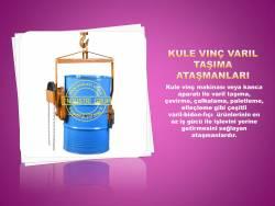 kule-vinc-varil-kaldirma-tasima-cevirme-devirme-yerlestime-calkalama-istifleme-atasmanlari-imalati-fiyati (6)