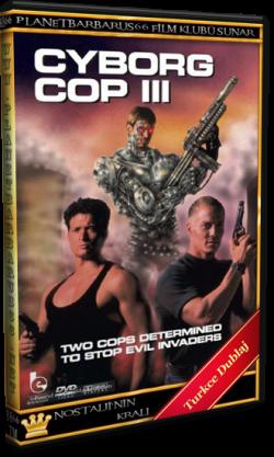 Cyborg Cop 3 (1995) Dvdrip Türkce Dublaj